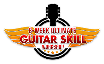 8- Week Ultimate Guitar Skill Workshop